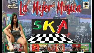 Lo Mejor de la Música SKA En Español -  Mix Grandes Exitos  Clásicos de La Musica SKA
