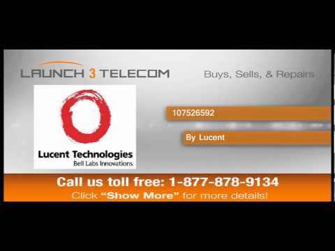 Lucent 107526592 BUY & SELL @ Launch3Telecom.com