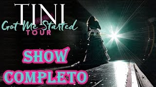 TINI: Got Me Started TOUR - Show Completo (HD)