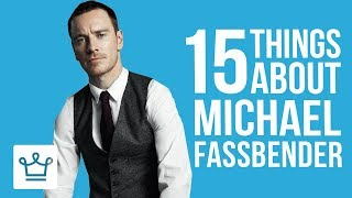 15 Things You Didn't Know About Michael Fassbender thumbnail