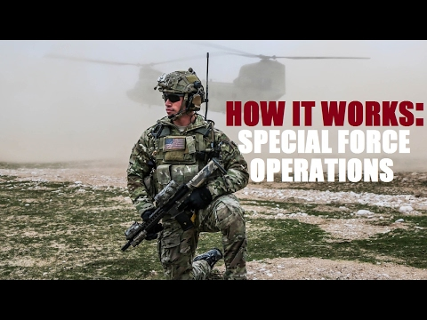 HOW IT WORKS: Special Forces Combat Operations - Special For