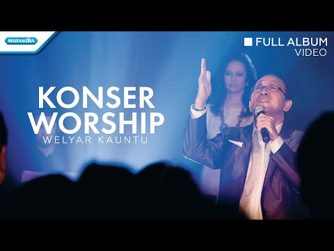 Worship With Welyar Kauntu (Live Recording) - Welyar Kauntu (Video full album)
