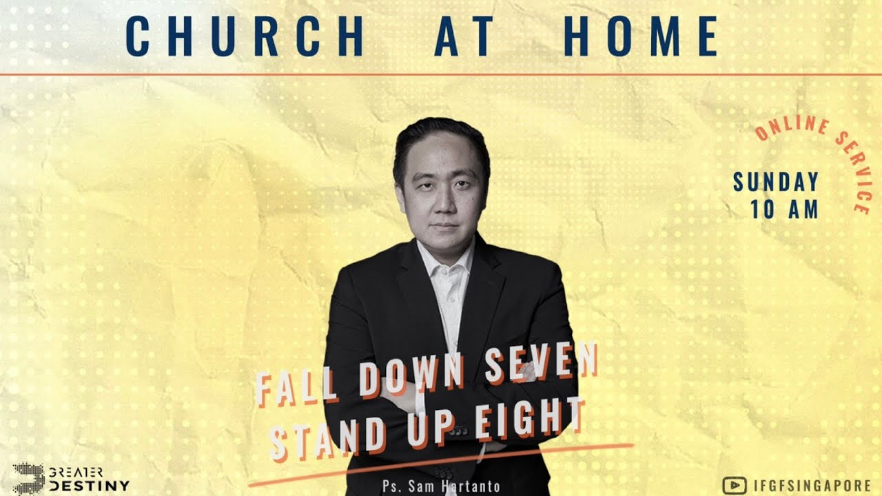 Ps Sam Hartanto - Fall Down Seven, Stand Up Eight