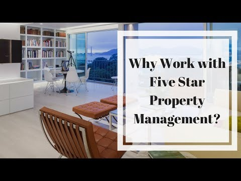Reasons to Work with Five Star Property Management in Burlingame, CA