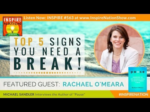 RACHAEL O'MEARA: Top 5 Signs You Need a Break & What to Do ...