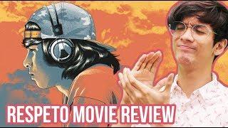 Respeto MOVIE REVIEW