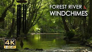 4K HDR Forest River & Windchimes - Flowing Water & Birdsong - Nature Sounds for Sleep & Relaxation