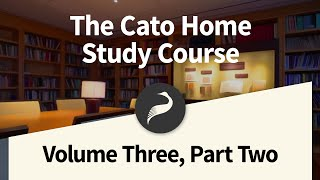 The Cato Home Study Course, Vol. 3 Part 2: Thomas Jefferson and the Declaration of Independence