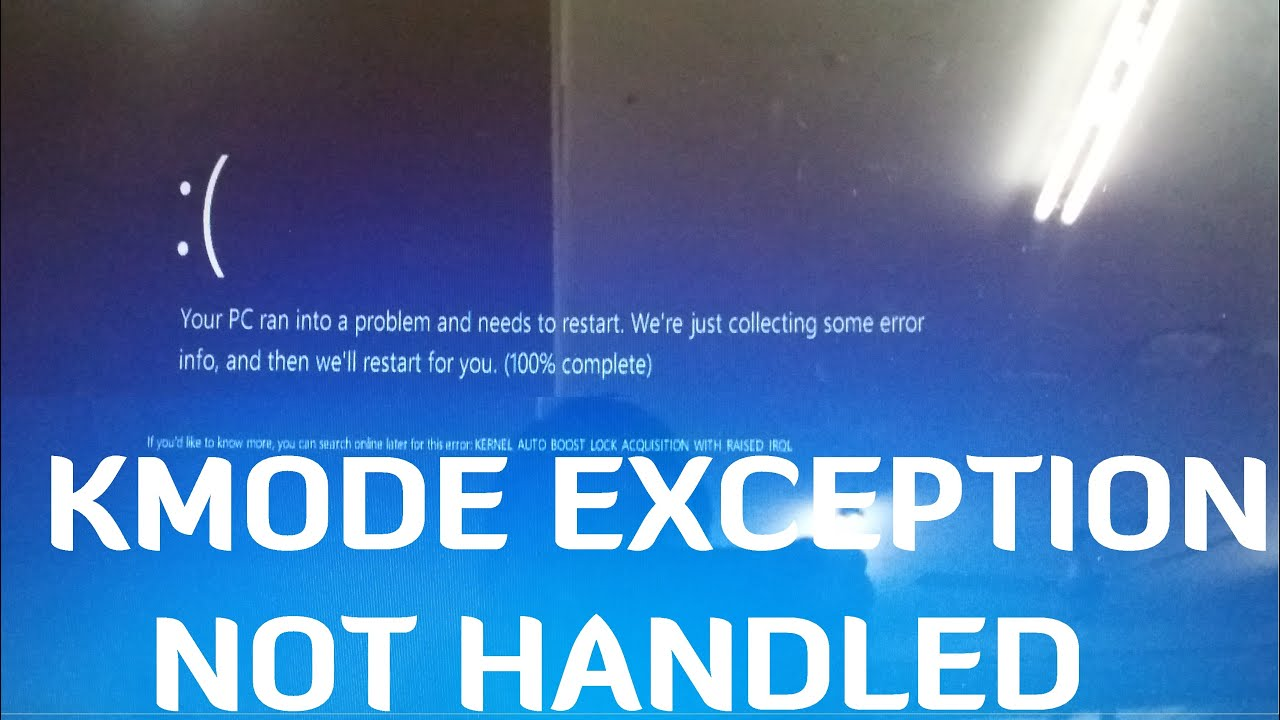 microsoft windows kmode exception not handled