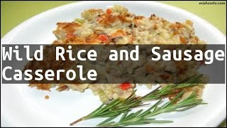 Recipe Wild Rice and Sausage Casserole