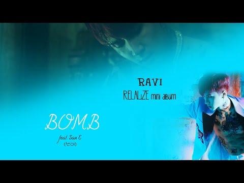 Ravi (라비) - BOMB feat. San E (Colour Coded) [Han|Rom|Eng Lyrics]