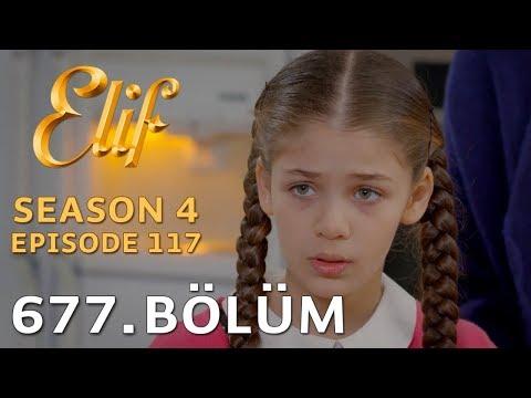 Elif 677. Bölüm | Season 4 Episode 117