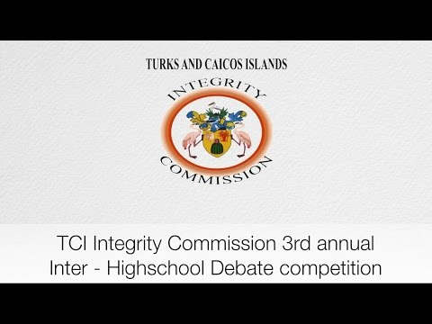 2017 Turks and Caicos Islands Integrity Commission Inter-High School Debate Day 1 Part 2