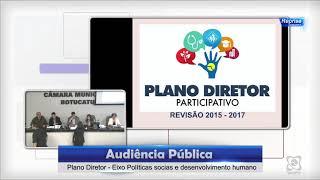 Audiência Pública 10/08/2017 - Plano Diretor 2017 Eixo Políticas Sociais