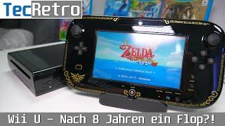 Wii U - Nąch 8 Jahren ein Flop?! | TecRetro | deutsch | 4K