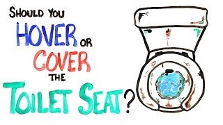Repeat youtube video Should You Hover Or Cover The Toilet Seat?