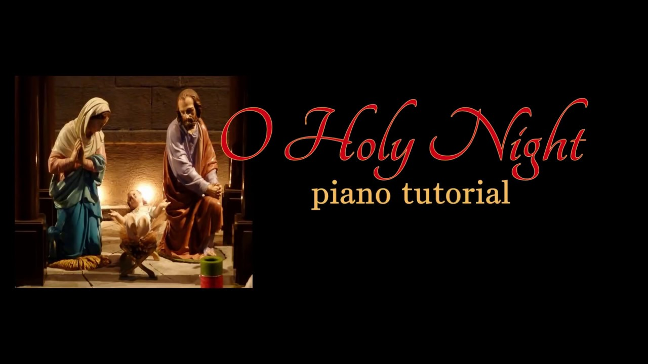 O Holy Night: easy Christmas piano tutorial with free sheet music