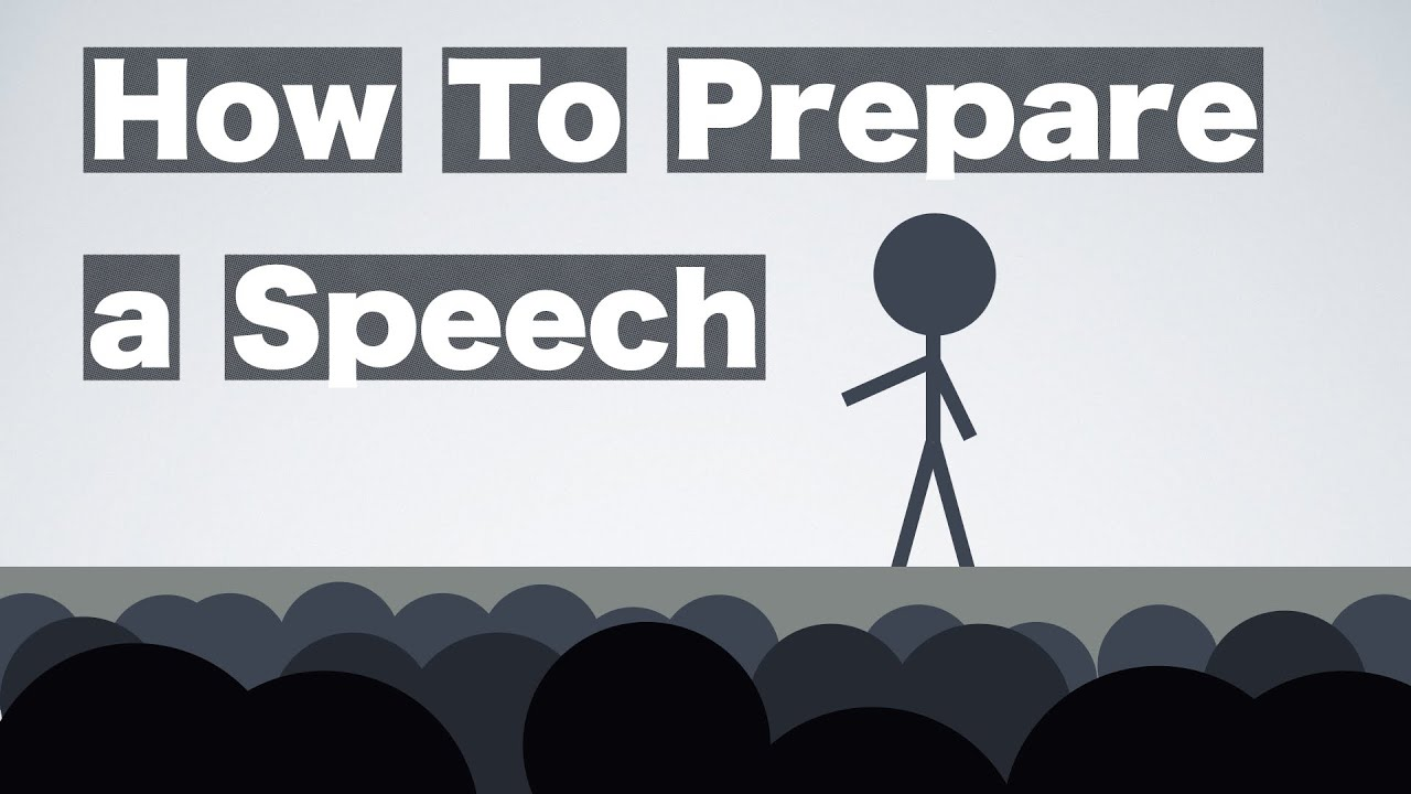 how to prepare a speech this The imposition of delivering a persuasive speech in a restricted time makes it even more perplexing than giving an informative speech in the same slot of time being aware of how to write a persuasive speech will help you to prepare copiously for your speech and hence, productively present a solid argument that will arrest the audience's.