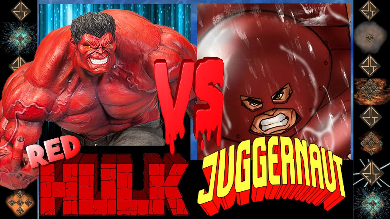 Red Hulk Vs Trion Juggernaut: Red Hulk (Marvel Comics) Vs Juggernaut (Marvel Comics