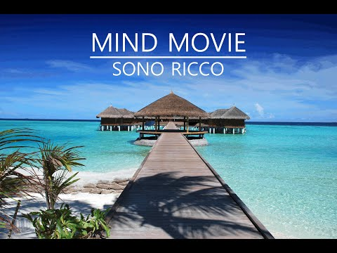 SONO RICCO - Mind Movie (I AM WEALTHY Mind Movie in Italian)