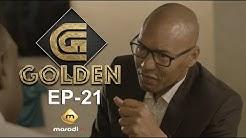 Série - GOLDEN - Episode 21- VOSTFR