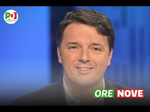 #OreNove con Matteo Renzi - 27 giugno 2017