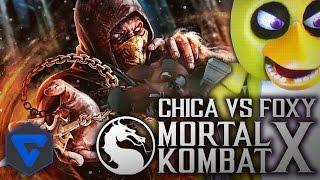 CHICA VS FOXY ! MORTAL KOMBAT X FIVE NIGHTS AT FREDDY'S ANIMACION (FNAF ANIMATION) VREACCIÓN
