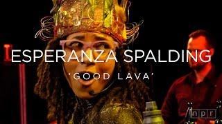 Esperanza Spalding: Good Lava | NPR MUSIC FRONT ROW
