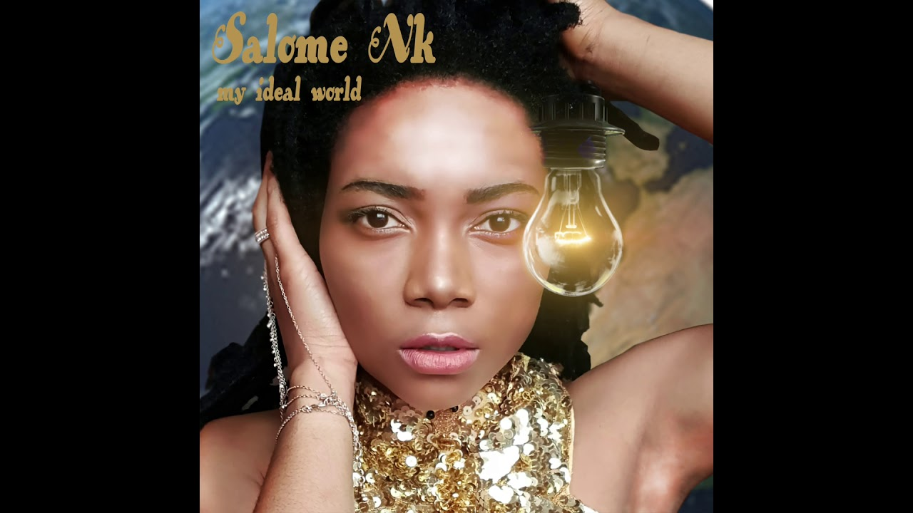 Salomé NK - MY IDEAL WORLD (official mp3 - Paradise Music 2019)