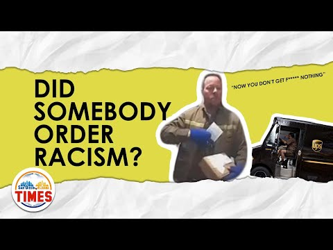 UPS Worker, Fired After Caught Saying Racist Stuff on Camera | San Diego Tijuana Times