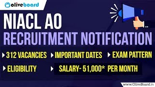 NIACL AO Notification 2018 | Salary | Exam Pattern | Eligibility
