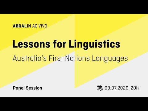Australia's First Nations Languages – Lessons For Linguistics