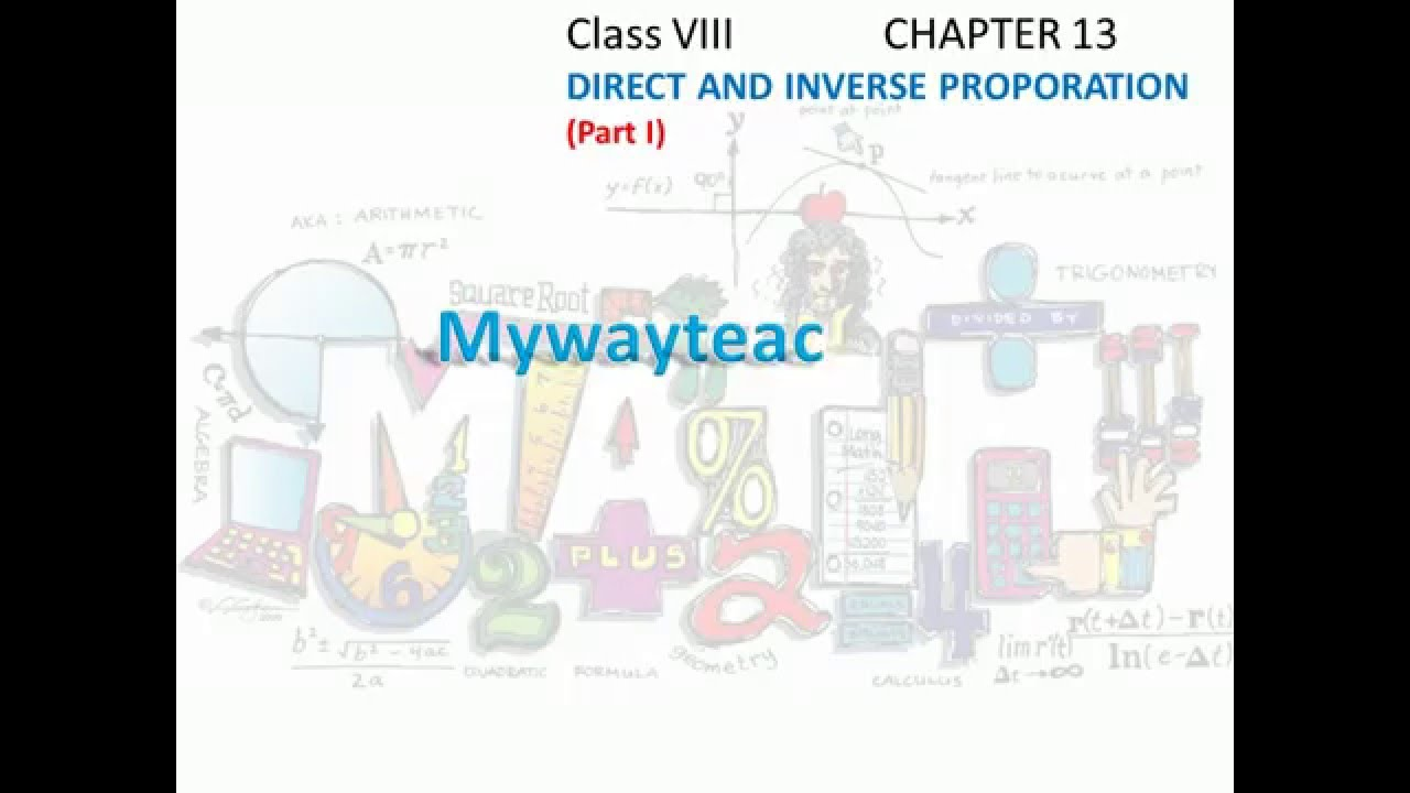 Math Class 8 Chapter 13 Part Idirect And Inverse Proportion Youtube
