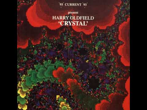 Current 93 Present Harry Oldfield - One