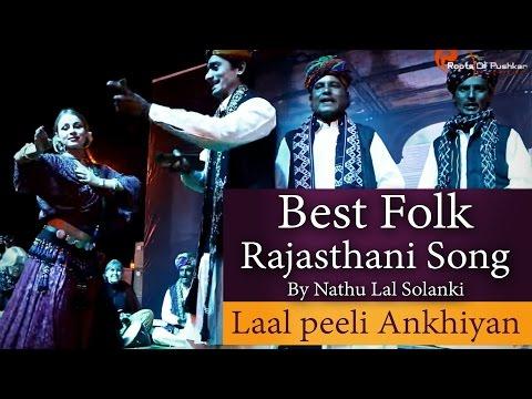 Best Rajasthani Folk Song Ever   Lal Pili Akhiyan   Roots of Pushkar Records