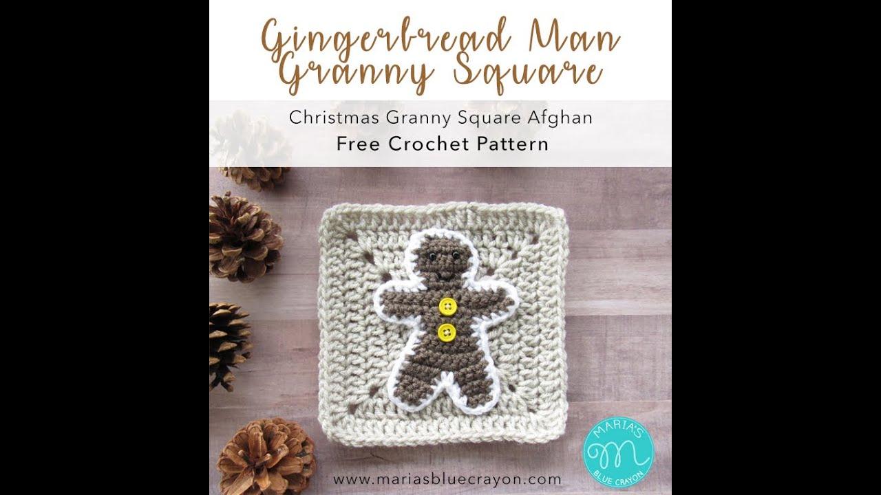 Gingerbread Man Crochet Tutorial Christmas Granny Afghan Youtube