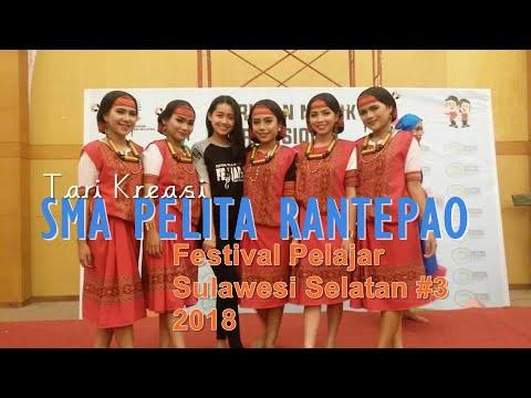 TARI KREASI SMA PELITA RANTEPAO Juara 1 Festival Pelajar Sulawesi Selatan#3  2018
