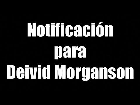 notificación-para-deivid-morganson