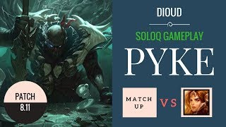 Gameplay Pyke Support - patch 8.11