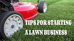 Tips For Starting A Lawn Care business