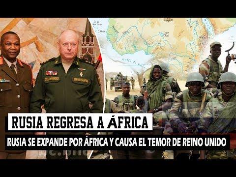 RUSIA CONSIGUE UN NUEVO ALIADO EN ÁFRICA Y CAUSA LA PREOCUPACIÓN DE REINO UNIDO
