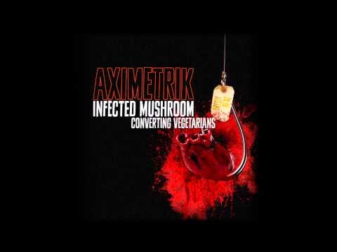 Infected Mushroom - Converting Vegetarians (AXIMETRIK Remix)