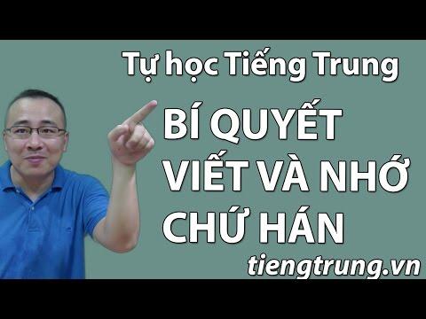 học viết tiếng Trung - Làm thế nào để nhớ được chữ Hán - Học tiếng Trung Bài 1