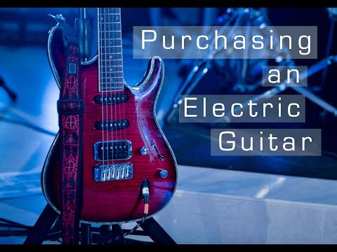 Purchasing an Electric Guitar