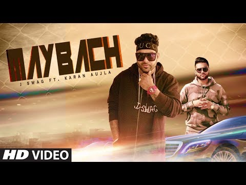 MAYBACH (Full Song) | J Swag, Karan Aujla | Latest Punjabi Song