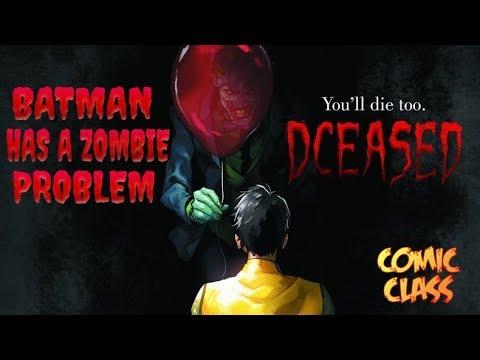 Batman Has a Zombie Problem - DCeased - Comic Class