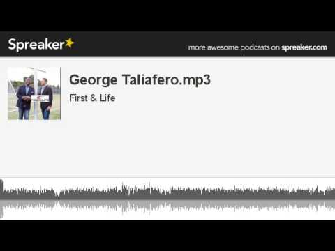 George Taliafero.mp3 (part 1 of 4, made with Spreaker)