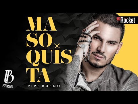 Masoquista - Pipe Bueno | Video Lyric