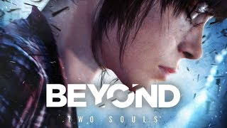 Beyond: Two Souls - #3 Lots of