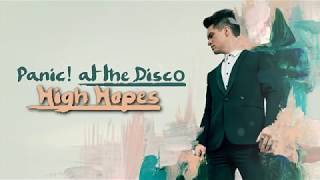 Panic! At The Disco - High Hopes (Lyrics Video)